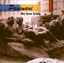 Paninari - The Love Trials